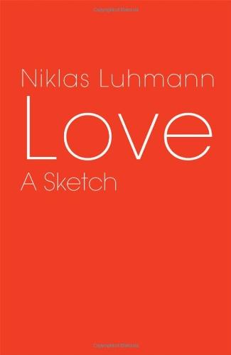 Love: A Sketch 9780745647517