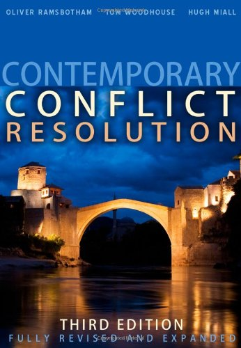 Contemporary Conflict Resolution: The Prevention, Management and Transformation of Deadly Conflicts - 3rd Edition