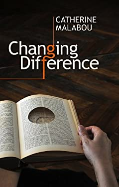 Changing Difference: The Feminine and the Question of Philosophy 9780745651095