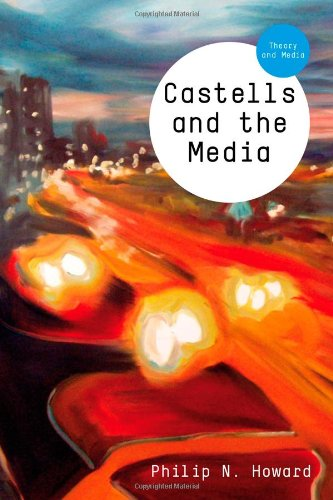 Castells and the Media 9780745652597