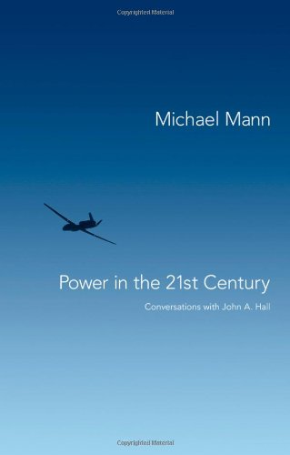 Power in the 21st Century: Conversations with John A. Hall 9780745653235
