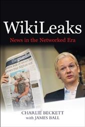 Wikileaks: The Threat of the New News