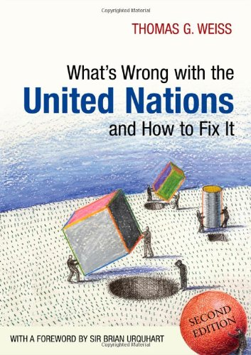 Whats Wrong with the United Nations and How to Fix It 9780745659831