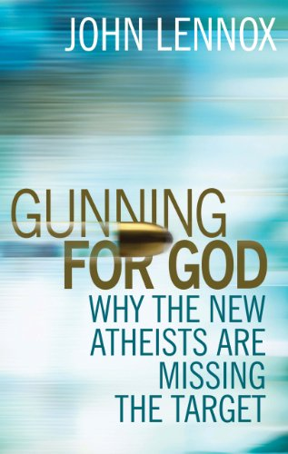 Gunning for God: Why the New Atheists Are Missing the Target 9780745953229