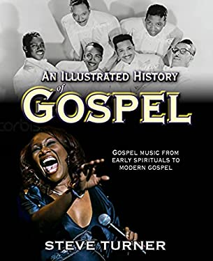 An Illustrated History of Gospel 9780745953397