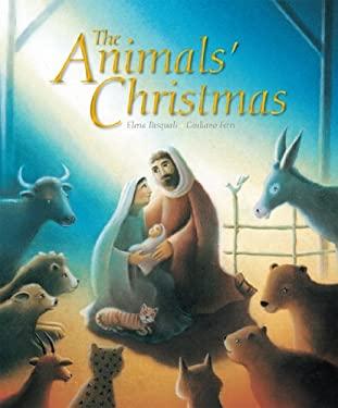 The Animals' Christmas 9780745963341