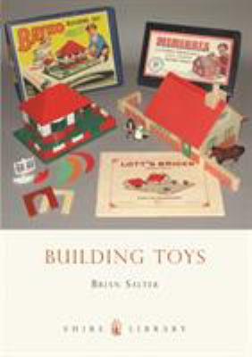 Building Toys: Bayko and Other Systems 9780747808152