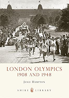 London Olympics: 1908 and 1948 9780747808220