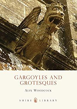 Gargoyles and Grotesques 9780747808312