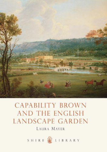 Capability Brown and the English Landscape Garden 9780747810490
