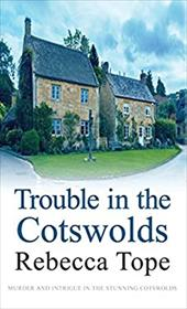 Trouble in the Cotswolds (Cotswold Mysteries) 22425108