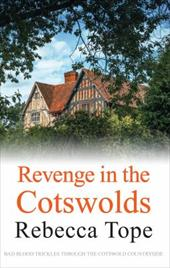 Revenge in the Cotswolds (Cotswold Mysteries) 23217559
