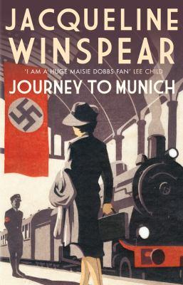 Journey to Munich (Maisie Dobbs Mystery)