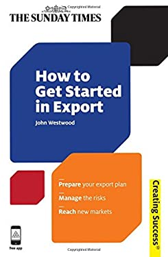 How to Get Started in Export 9780749463717