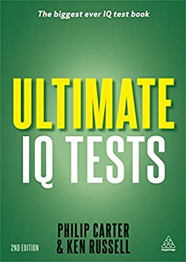 Ultimate IQ Tests: 1,000 Practice Test Questions to Boost Your Brain Power
