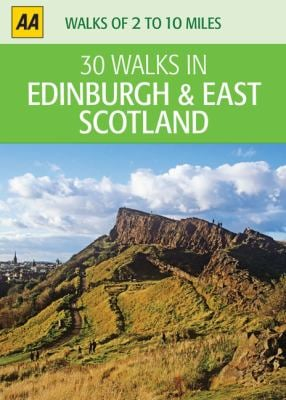 30 Walks in Edinburgh & East Scotland 9780749564360