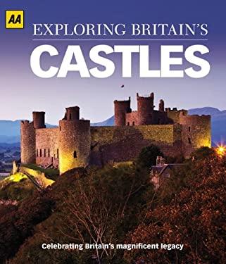 Exploring Britain's Castles 9780749570750