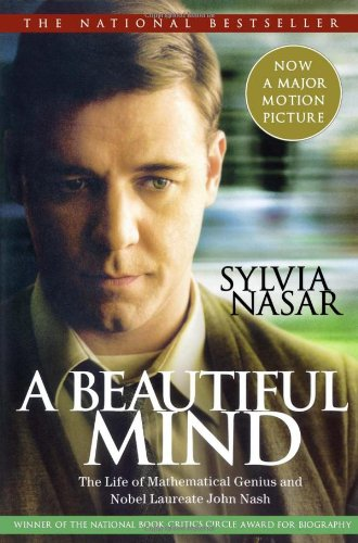 A Beautiful Mind: The Life of Mathematical Genius and Nobel Laureate John Nash 9780743224574