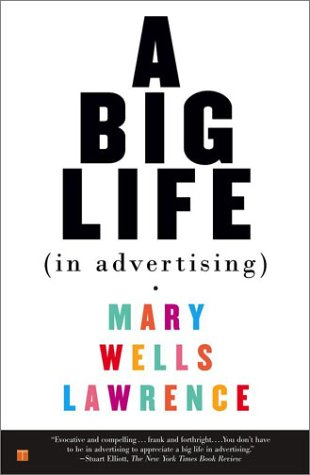 A Big Life in Advertising 9780743245869