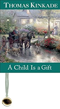 A Child Is a Gift 9780740731075