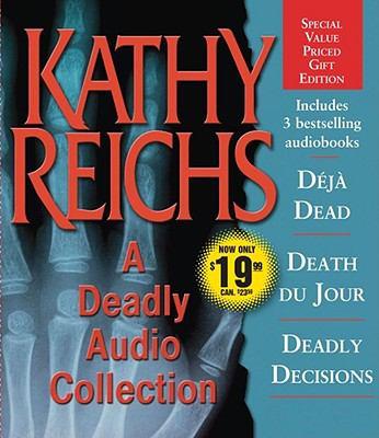 A Deadly Audio Collection: Deja Dead/Death Du Jour/Deadly Decisions