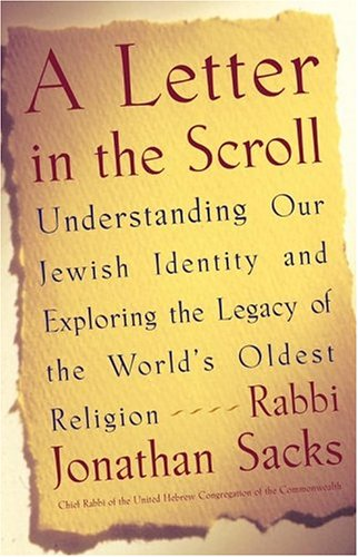 A Letter in the Scroll: Understanding Our Jewish Identity and Exploring the Legacy of the World's Oldest Religion 9780743267427