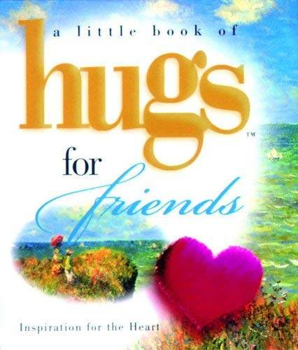 A Little Book of Hugs for Friends 9780740711824