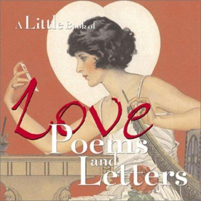 A Little Book of Love Poems and Letters 9780740714702