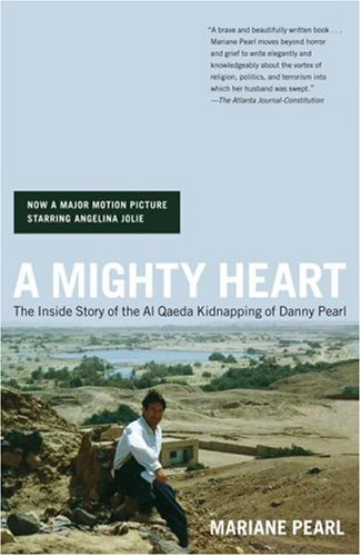 A Mighty Heart: The Inside Story of the Al Qaeda Kidnapping of Danny Pearl 9780743262378