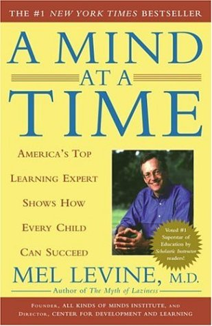 A Mind at a Time: America's Top Learning Expert Shows How Every Child Can Succeed 9780743202237