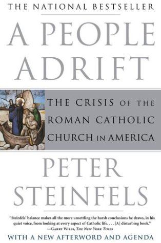 A People Adrift: The Crisis of the Roman Catholic Church in America 9780743261449