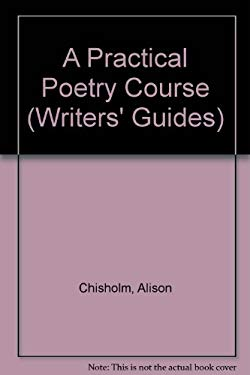A Practical Poetry Course 9780749001148