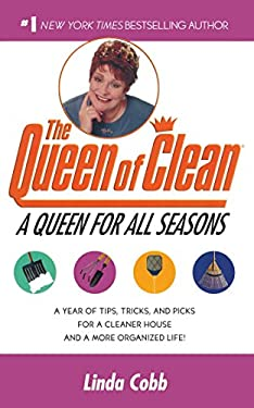 A Queen for All Seasons: A Year of Tips, Tricks, and Picks for a Cleaner House and a More Organized Life! 9780743428316