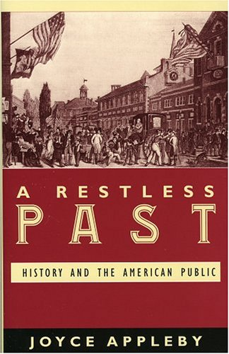 A Restless Past: History and the American Public: History and the American Public 9780742542525