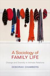 A Sociology of Family Life: Change and Diversity in Intimate Relations 16446493