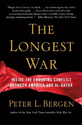 The Longest War: The Enduring Conflict Between America and Al-Qaeda 9780743278935