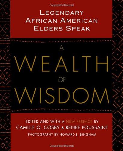 A Wealth of Wisdom: Legendary African American Elders Speak 9780743482295