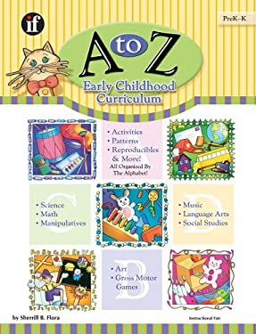 A to Z Early Childhood Curriculum, Grades PreK-K 9780742401402