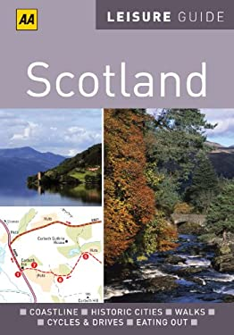 AA Leisure Guide Scotland 9780749566937