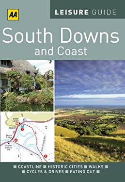 AA Leisure Guide South Downs & Coast 9780749566944