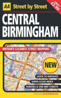 AA Street by Street: Central Birmingham 9780749539184