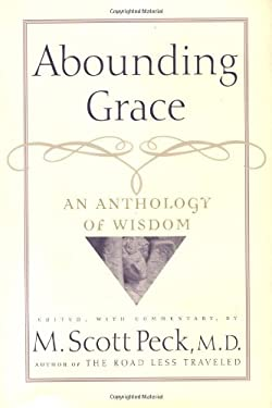 Abounding Grace: An Anthology of Wisdom 9780740710148