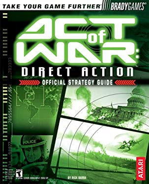 Act of War: Direct Action Official Strategy Guide 9780744005349