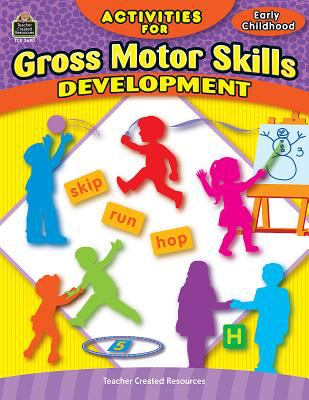 Activities for Gross Motor Skills Development Grd Prek-K 9780743936903