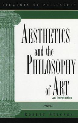 Aesthetics and the Philosophy of Art: An Introduction 9780742514607