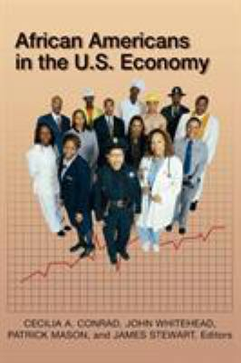 African Americans in the U.S. Economy 9780742543775