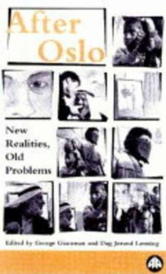 After Oslo: New Realities, Old Problems 9780745312385