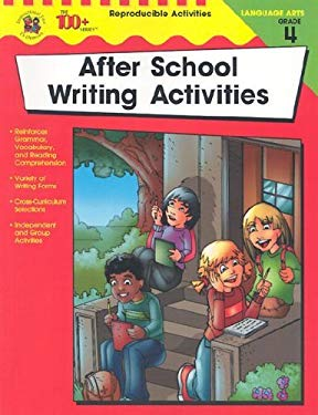 After School Writing Activities Grade 4 9780742417847