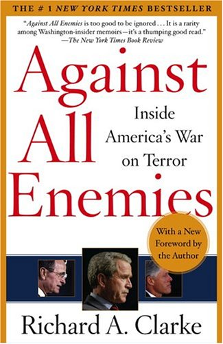 Against All Enemies: Inside America's War on Terror 9780743260459