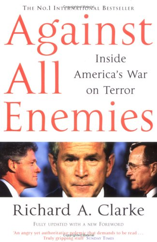 Against All Enemies : Inside America's War on Terror